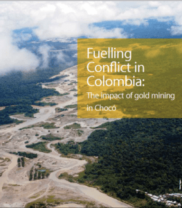 Fuelling Conflict: The Impact of Gold Mining in Choco