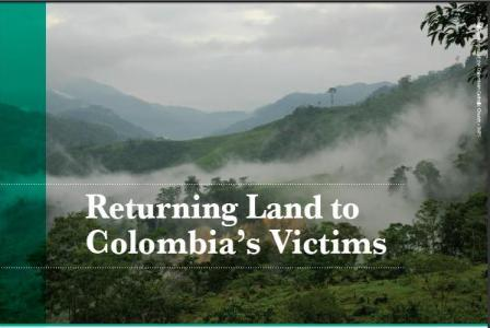 Returning Land to Colombia's Victims / Devolviendo la Tierra a las Víctimas de Colombia