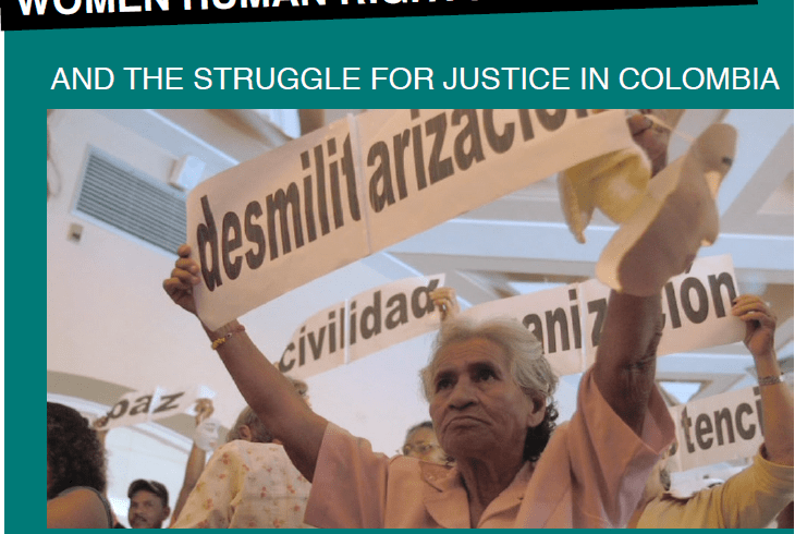 Women Human Rights Defenders and the Struggle for Justice in Colombia