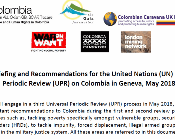 Briefing and Recommendations for the UK: UN Universal Periodic Review on Colombia
