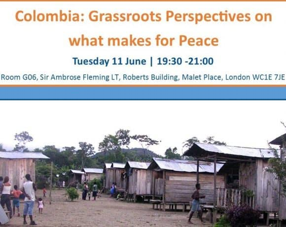 Colombia: Grassroots Perspectives on what makes for Peace