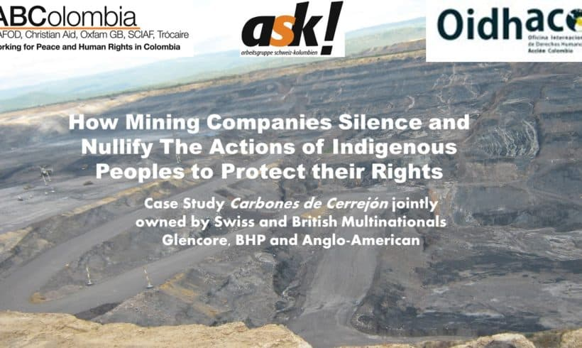 How Mining Companies Silence and Nullify Actions by Indigenous Peoples to Protect their Rights
