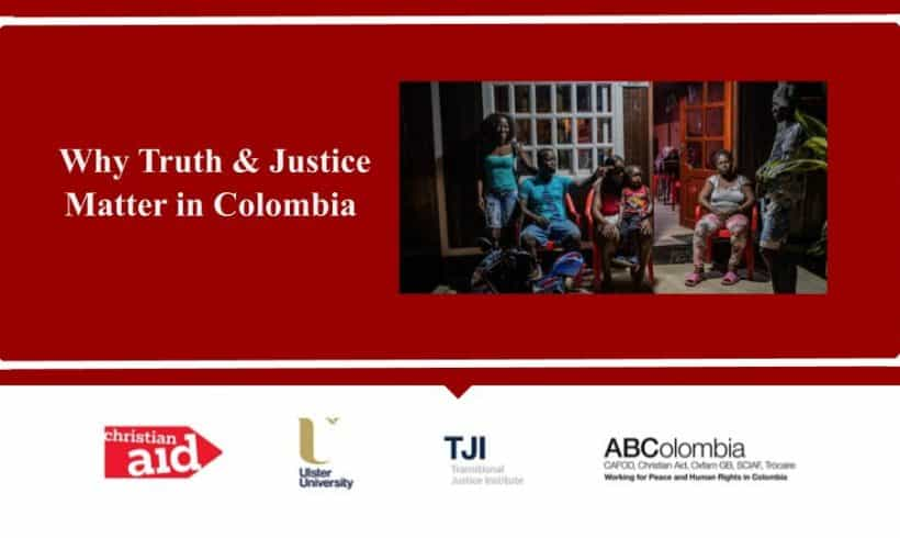 Why Truth and Justice Matter in Colombia?